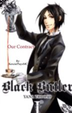 Our Contract by AnimeAllDayEveryday_