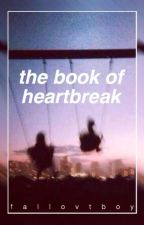 the book of heartbreak by fallovtboy