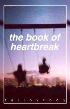the book of heartbreak by fallovtboy