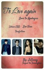 To Love Again | Sequel to Saranghae by Jessicah_M