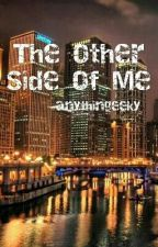 The Other Side of Me by anythingeeky
