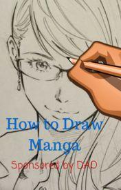 How to Draw Manga by DemonicWhispers