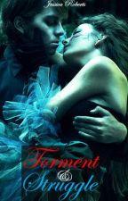 Torment & Struggle (A Blood & Lust Novel) by JessicaRoberts32