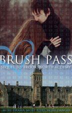 Brush Pass by MissBartram