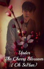 Under the Cherry Blossom {Oh SeHun y Tú} by Sun_flower94
