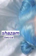 Shazam || l.h. by halsied