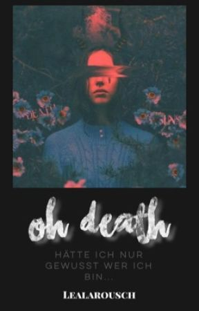 Oh Death by LeaLArousch