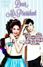 Dear Mr.President [BOOK 2] by Flyinez