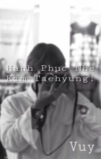 [VKook] Hạnh Phúc Nhé, Kim Taehyung!