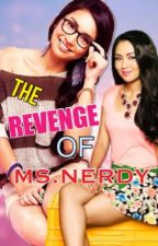 The Revenge Of Ms Nerdy by IamMsPadillx