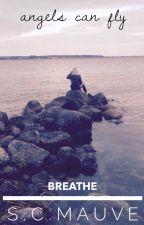 Breathe by SCMauve