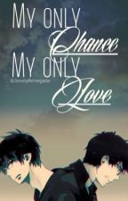 (Ao no exorcist fanfic) my only CHANCE - my only LOVE (yukio x lectora) by JeselyRenegade