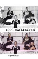 5sos horoscopes  by trxyelashton