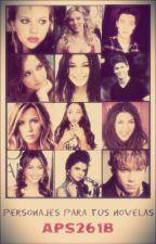Personajes para tus novelas by APS261B