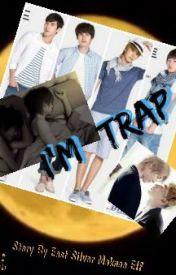 I'm Trap{ Eunhae } by EastSilverMaknaeElf