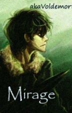 Mirage (a Nico di Angelo fanfic) by akaVoldemort