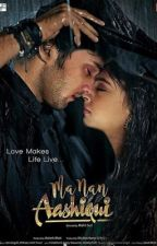 MaNan-Aashiqui (Book-1) by thelovesickteenager