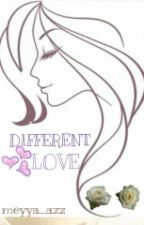 Different LOVE by meyya_azz