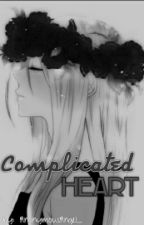 Complicated Heart by AnonymousAngel_