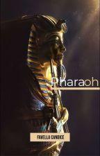 PHARAOH [Book One] by sugardaddyJ
