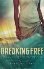 Breaking Free by sassysmartgurl93