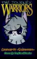Warrior Cats: The Journey ON HOLD by -Sandstorm-