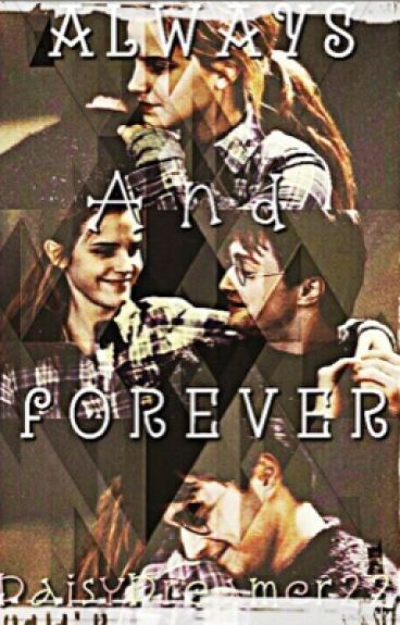 Always and Forever (A Harmione fiction)