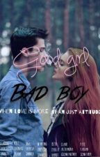 good girl - bad boy by xocstsxo