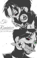 To Reminisce by You_and_that_guy
