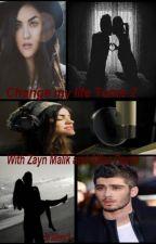 [En Pause] Change my life Tome 2 (Zayn Malik) by juliewis18