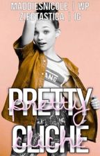 Pretty Cliche by maddiesnicole