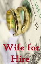 Wife for Hire by blueroses33