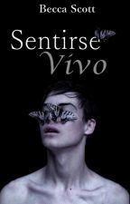 Sentirse Vivo by tevyyll