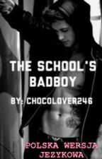 THE SCHOOL'S BADBOY~ TRANSLATION by e_wojtasik