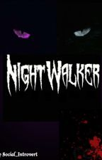 Nightwalker by Social_Introvert