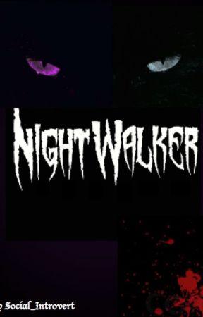Nightwalker by Social_Introvert