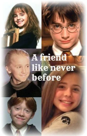 A friend like never before <| Harry Potter Book 1