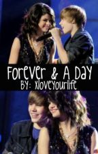 Forever& A Day. by xloveyourlife