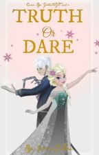 Truth Or Dare (Jelsa Story) by jelsafavs