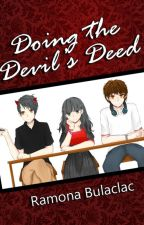 Doing the Devil's Deed by sinongdinahikab