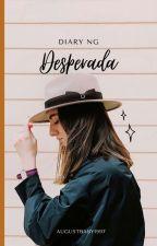 Diary Ng Desperada by Charles812