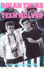The Dolan Twins/Teen Wolves(Sexual Content) by thatonefangirlhailey