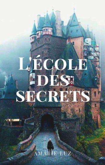 L'école des Secrets.