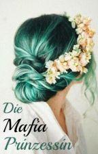 Die Mafia Prinzessin by naekemiin