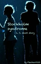 Stockholm syndrome // L. S. Short story by Finchen0123