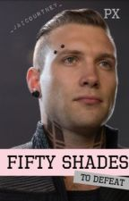 Fifty shades to defeat by _jaicourtney_
