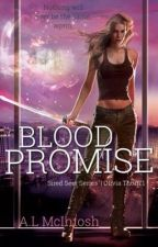 Blood Promise {Olivia Thorn | 1} ✔ by AbiiTastic
