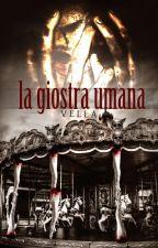 La Giostra Umana by -Vella