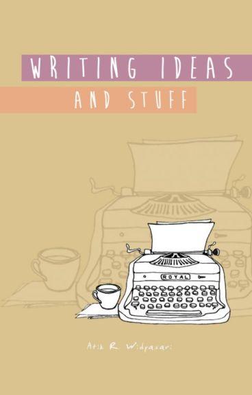 Writing Ideas And Stuff