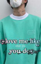Love Me Like You Do   Ardian Bora by lusor_kati